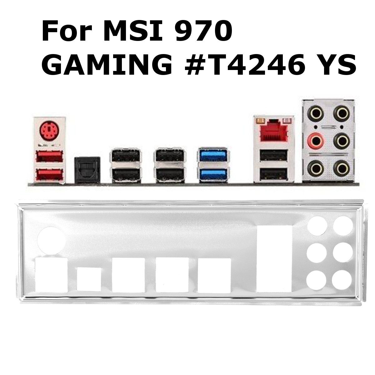 Details about Shield Backplate Bracket Motherboard For MSI IO I/O MSI 970  GAMING #T4246 YS AU